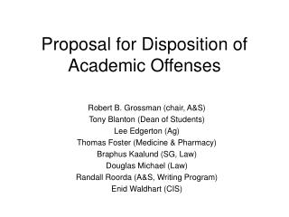 Proposal for Disposition of Academic Offenses