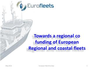 Towards a regional co funding of European Regional and coastal fleets