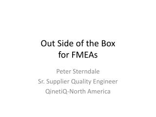 Out Side of the Box  for FMEAs