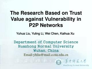 The Research Based on Trust Value against Vulnerability in P2P Networks