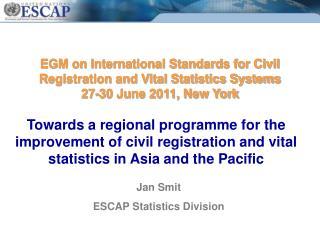 Jan Smit ESCAP Statistics Division