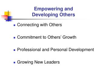 Empowering and  Developing Others
