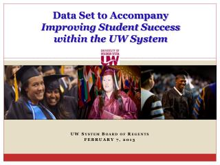 Data Set to Accompany  Improving Student Success  within the UW System