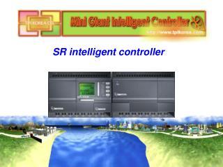 SR  intelligent controller