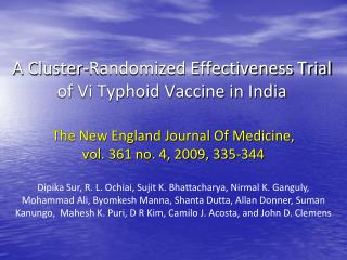 A Cluster-Randomized Effectiveness Trial of Vi Typhoid Vaccine in India