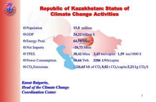 Republic of Kazakhstan: Status of Climate Change Activities