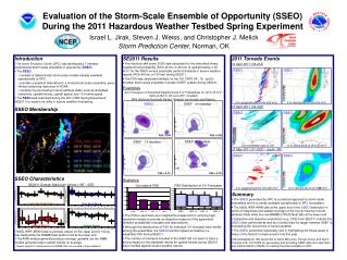 Israel L. Jirak, Steven J. Weiss, and Christopher J. Melick Storm Prediction Center , Norman, OK