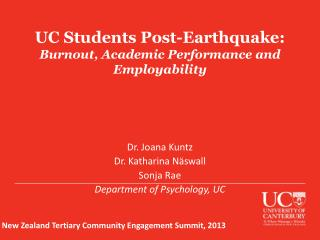 UC Students Post-Earthquake : Burnout, Academic Performance and Employability