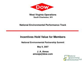 West Virginia Operations  South Charleston, WV    National Environmental Performance Track     Incentives Hold Value for