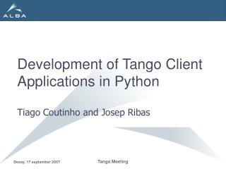 Development of Tango Client Applications in Python