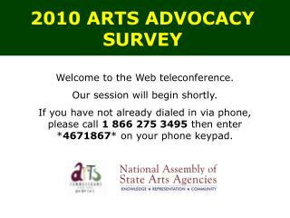 2010 ARTS ADVOCACY SURVEY