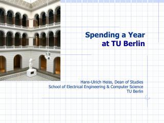 Spending  a Year  at  TU Berlin