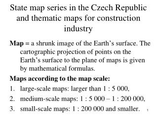 State map series in the Czech Republic and thematic maps for construction industry