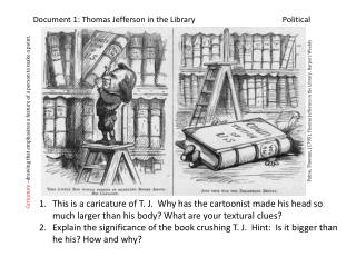 Document 1: Thomas Jefferson in the Library			Political