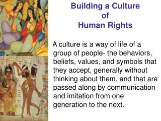 Building a Culture  of  Human Rights