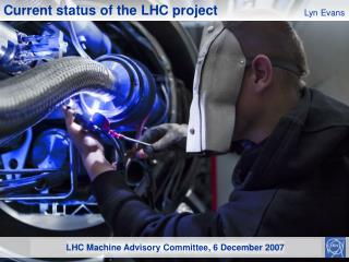LHC Machine Advisory Committee , 6 December 2007
