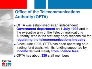 Office of the Telecommunications Authority (OFTA)