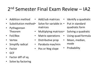2 nd  Semester Final Exam Review – IA2