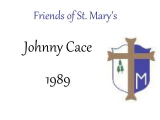 Friends of St. Mary�s