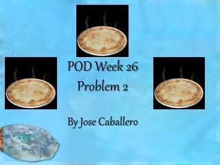 POD Week 26 Problem 2