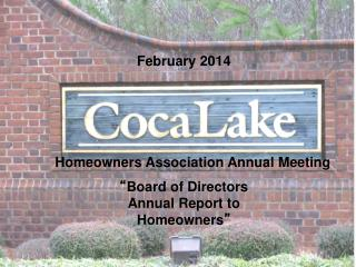 � Board of Directors Annual Report to Homeowners �