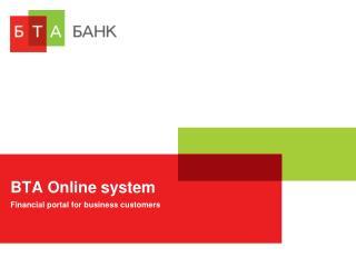 BTA Online system