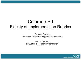 Colorado RtI  Fidelity of Implementation Rubrics
