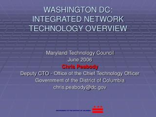 WASHINGTON DC: INTEGRATED NETWORK TECHNOLOGY OVERVIEW