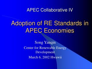 APEC Collaborative IV Adoption of RE Standards in APEC Economies
