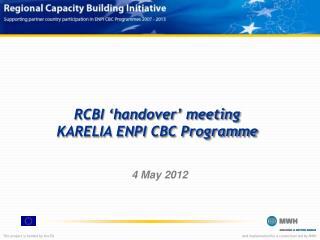 RCBI 'handover' meeting KARELIA ENPI CBC Programme