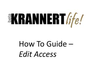How To Guide –  Edit Access