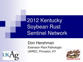 2012 Kentucky Soybean Rust Sentinel Network