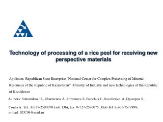 Technology of processing of a rice peel for receiving new perspective materials