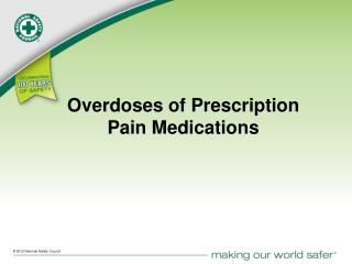 Overdoses of Prescription  Pain Medications