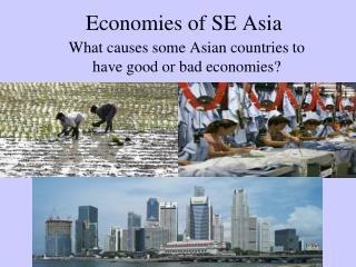 Economies of SE Asia