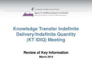 Knowledge Transfer Indefinite Delivery/Indefinite Quantity  (KT IDIQ) Meeting
