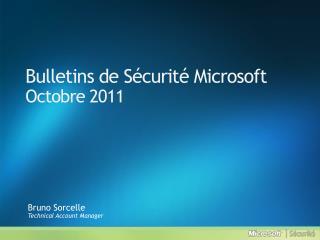 Bulletins de S curit  Microsoft Octobre 2011
