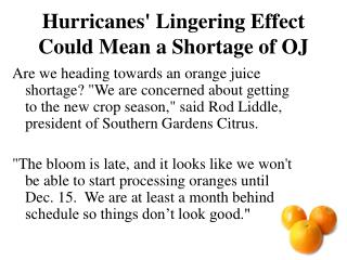 Hurricanes' Lingering Effect Could Mean a Shortage of OJ