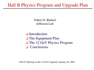 Hall B Physics Program and Upgrade Plan