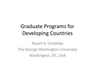 Graduate Programs for Developing Countries