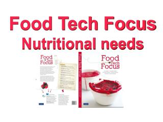 Food Tech Focus Nutritional needs