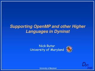 Supporting OpenMP and other Higher Languages in Dyninst