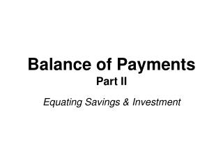 Balance of Payments Part II