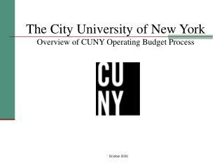 The City University of New York Overview of CUNY Operating Budget Process