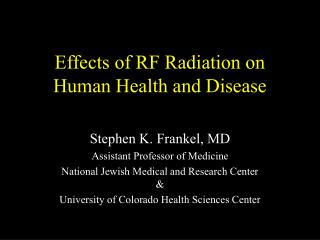 Effects of RF Radiation on Human Health and Disease