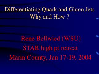 Differentiating Quark and Gluon Jets Why and How ?