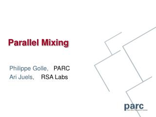 Parallel Mixing