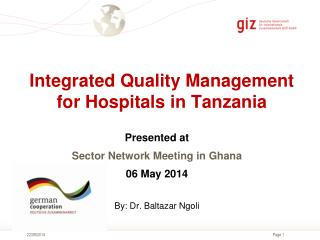 Integrated Quality Management for Hospitals in Tanzania