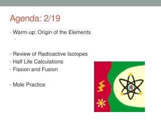 Agenda: 2/19