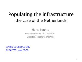 Populating the infrastructure the case of the Netherlands